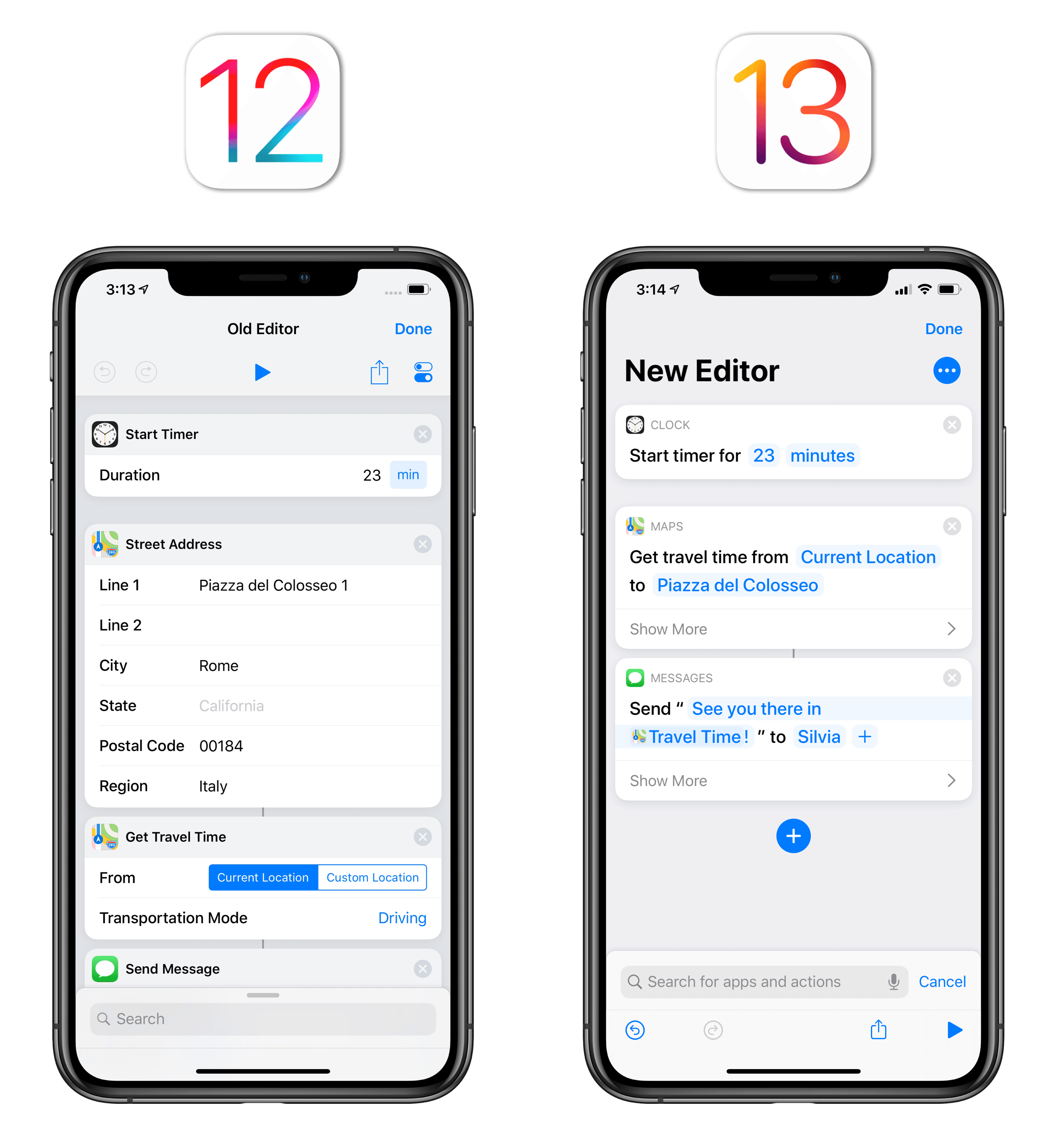 With the new Shortcuts editor, you'll be using fewer actions to achieve the same results.